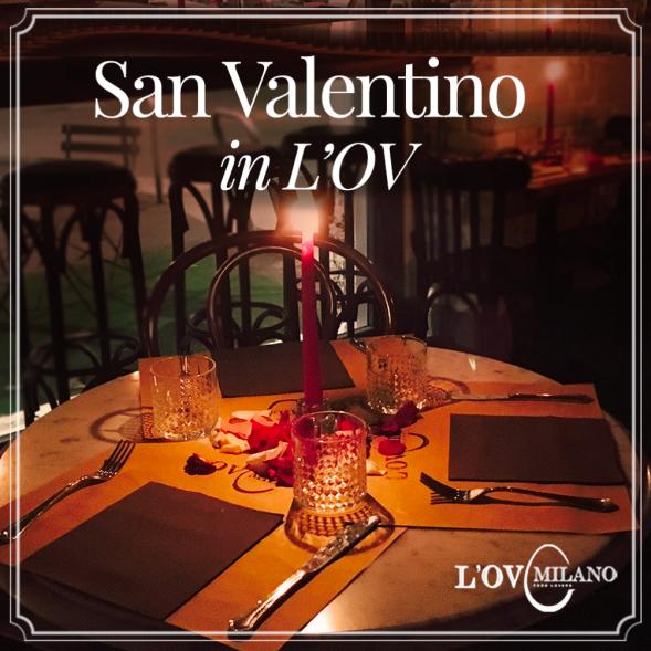 Menù di San Valentino da L'ov Milano nei nostri bistrot in Via Solari e Via Premuda